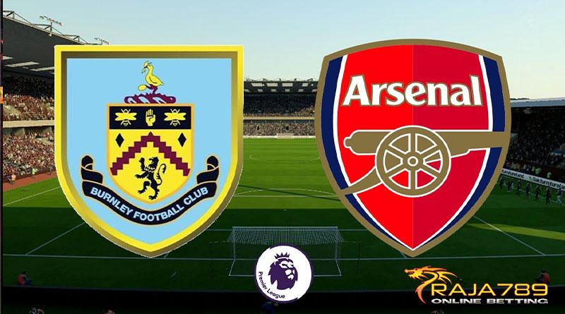 Arsenal Akan Bertandang Ke Markas Burnley Dalam Lanjutan Liga Inggris 2021-2022